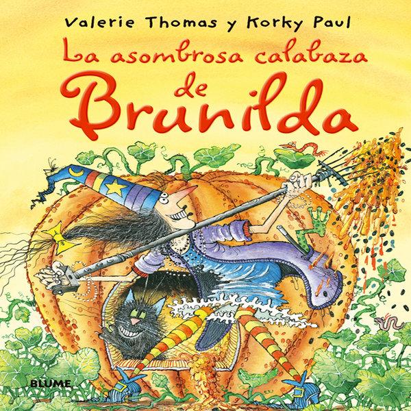 La asombrosa calabaza de Brunilda