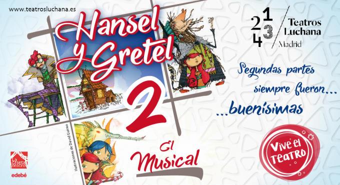 Cartelera de Hansel y Gretel 2 El Musical