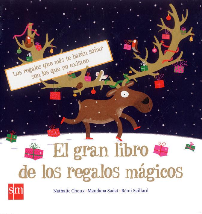 """""""El gran libro de los regalos mágicos"""""""